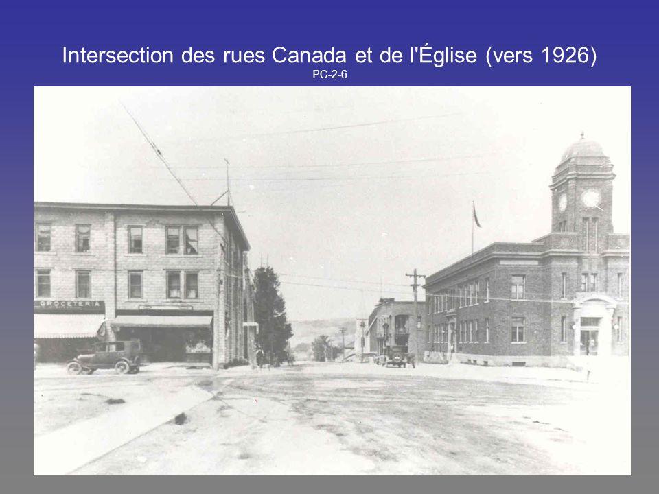 Intersection des rues Canada et de l Église (vers 1926) PC-2-6