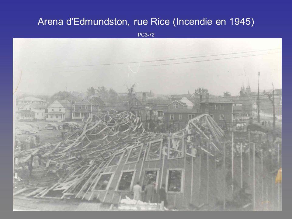 Arena d Edmundston, rue Rice (Incendie en 1945) PC3-72