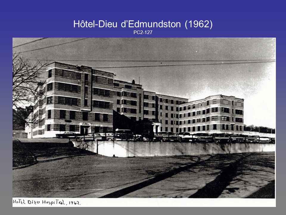 Hôtel-Dieu d'Edmundston (1962) PC2-127