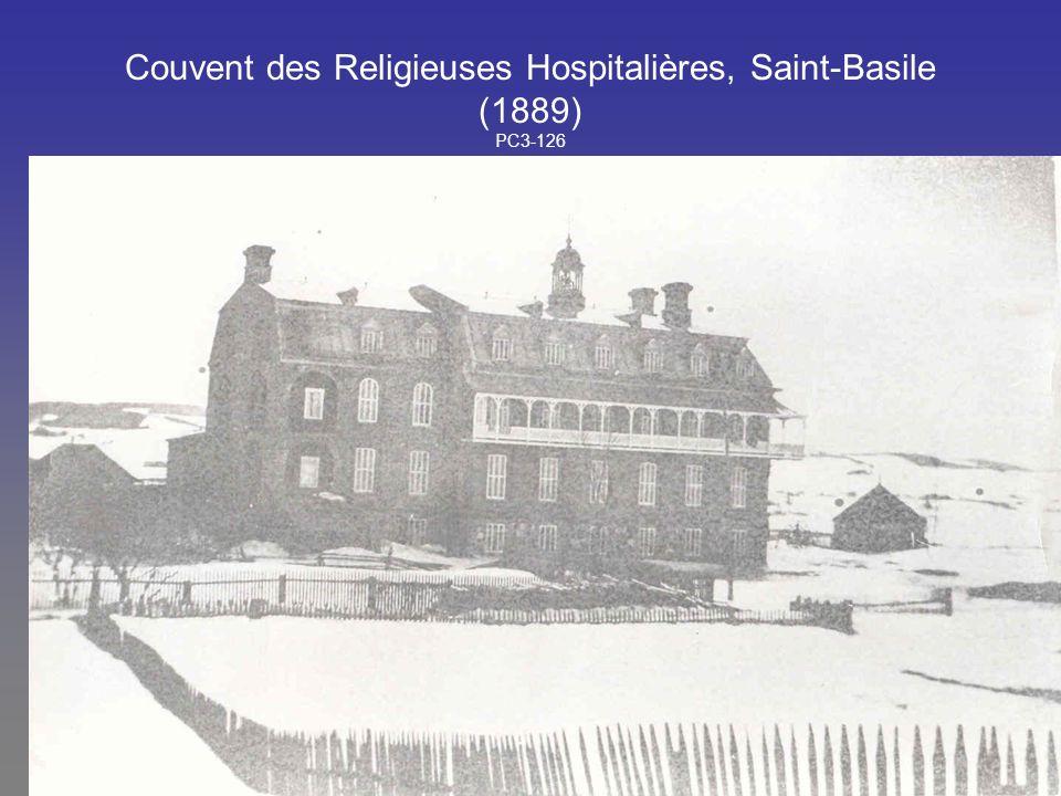 Couvent des Religieuses Hospitalières, Saint-Basile (1889) PC3-126
