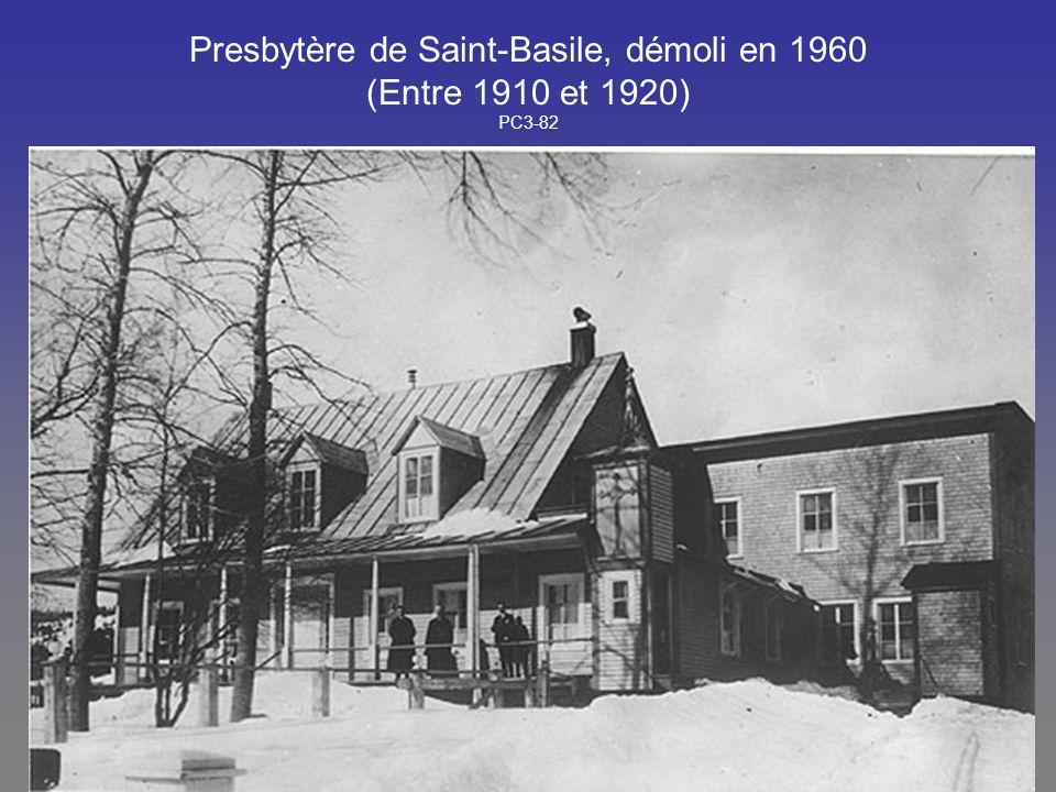 Presbytère de Saint-Basile, démoli en 1960 (Entre 1910 et 1920) PC3-82