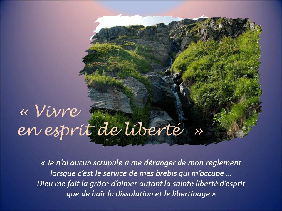 « Vivre en esprit de liberté »