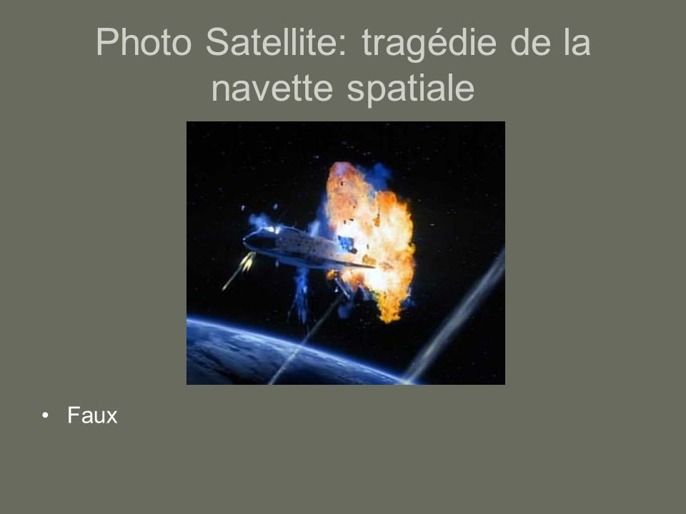 Photo Satellite: tragédie de la navette spatiale