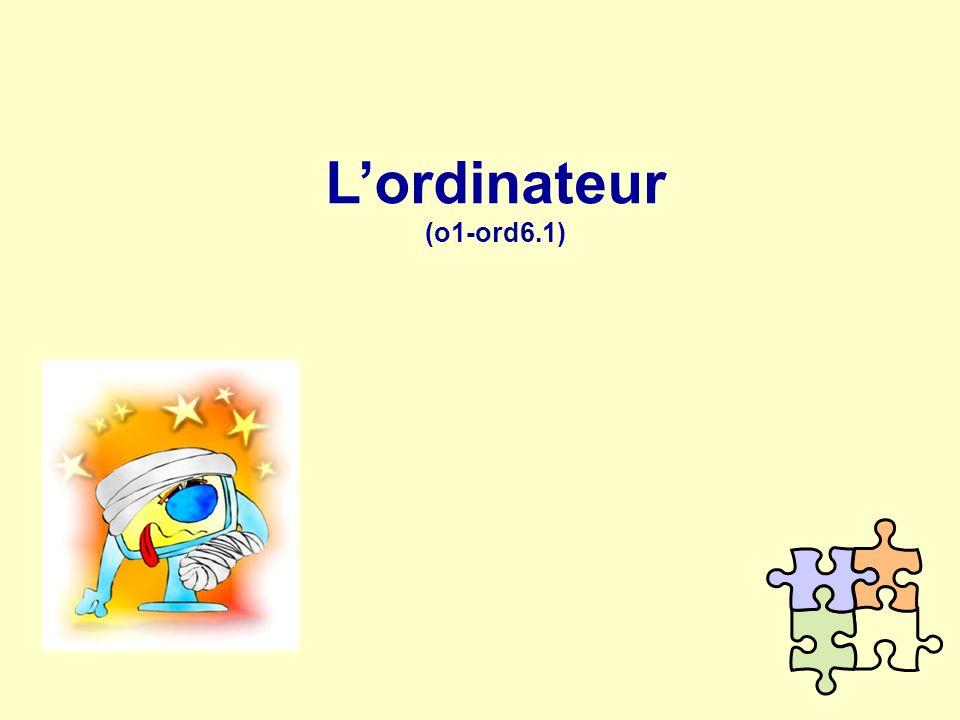 L'ordinateur (o1-ord6.1)