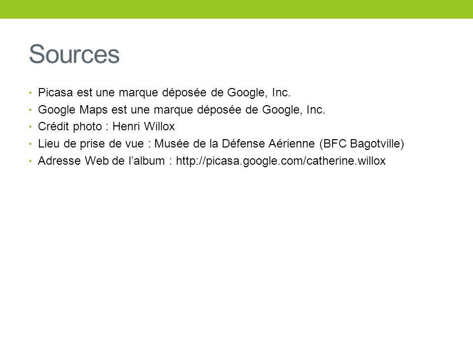 Sources Picasa est une marque déposée de Google, Inc.