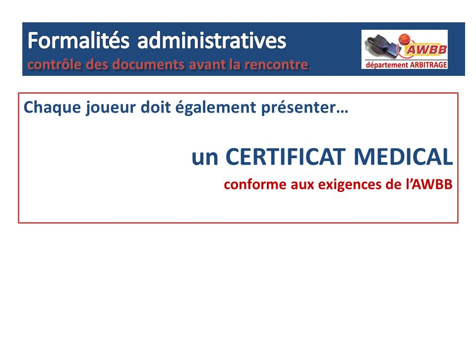 un CERTIFICAT MEDICAL Formalités administratives