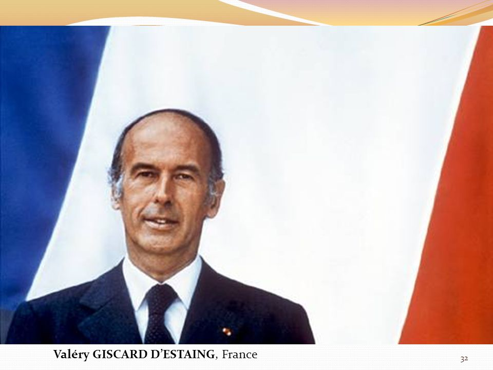 Valéry GISCARD D'ESTAING, France