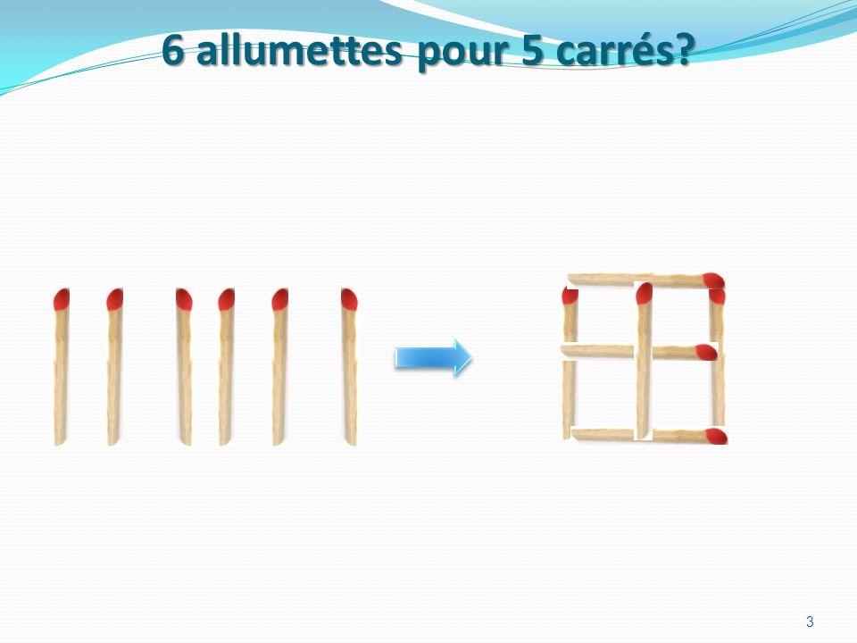 6 allumettes pour 5 carrés