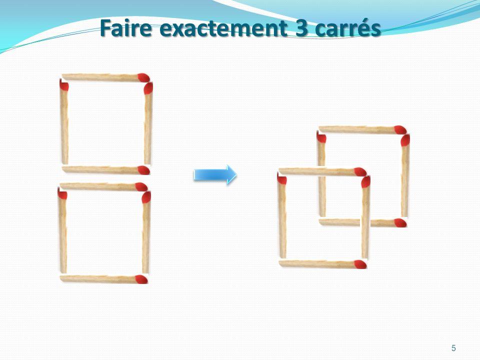Faire exactement 3 carrés