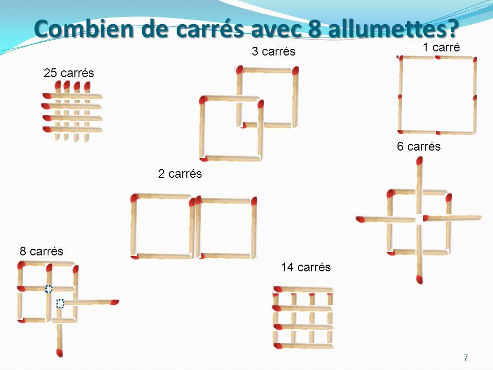 Combien de carrés avec 8 allumettes