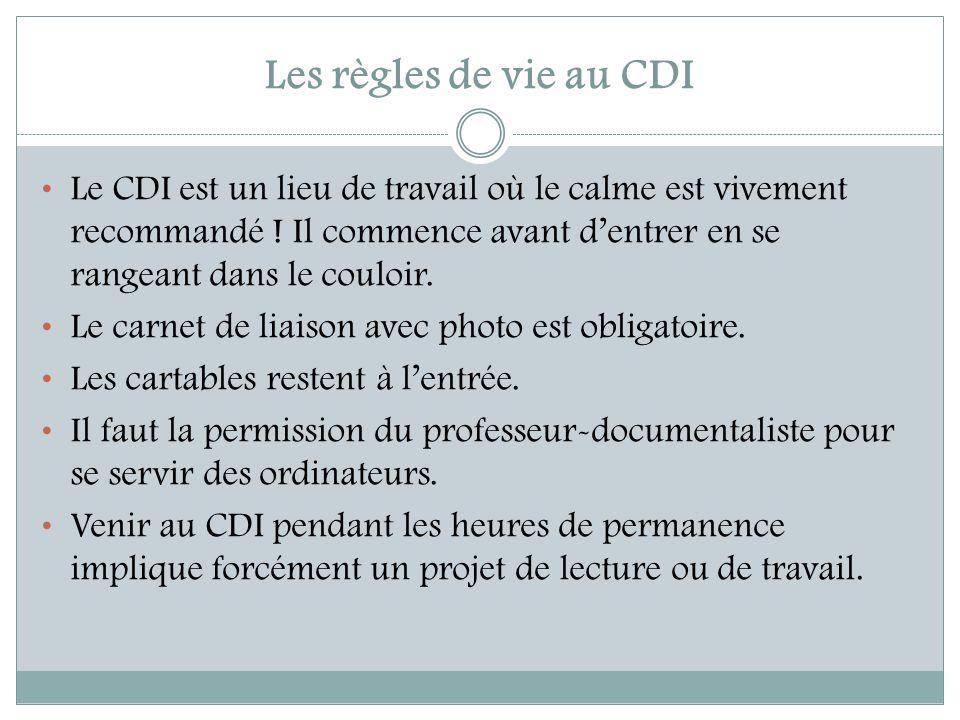 Les règles de vie au CDI