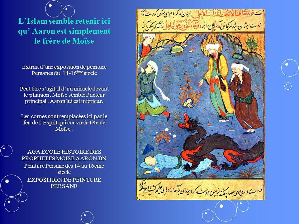 L'Islam semble retenir ici qu' Aaron est simplement le frère de Moïse
