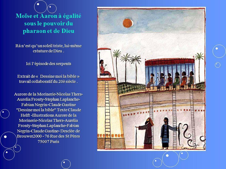Moïse et Aaron à égalité sous le pouvoir du pharaon et de Dieu