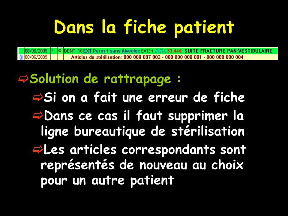 Dans la fiche patient Solution de rattrapage :