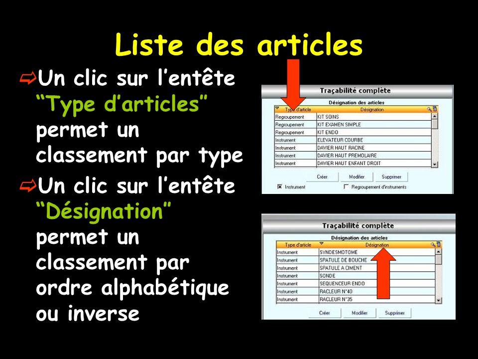 Liste des articles Un clic sur l'entête Type d'articles″ permet un classement par type.