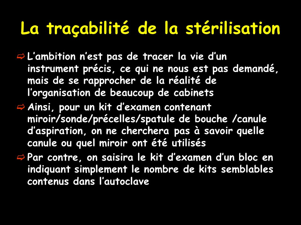 La traçabilité de la stérilisation