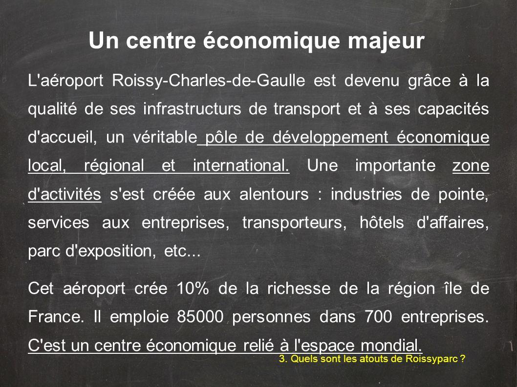 Un centre économique majeur