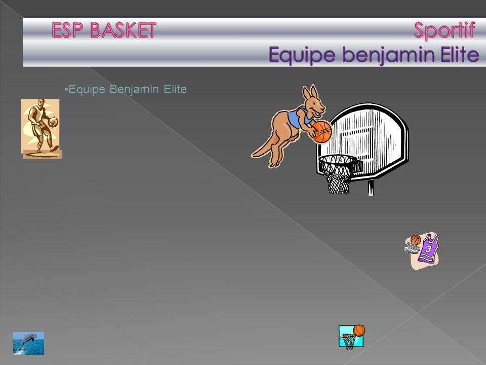 ESP BASKET Sportif Equipe benjamin Elite