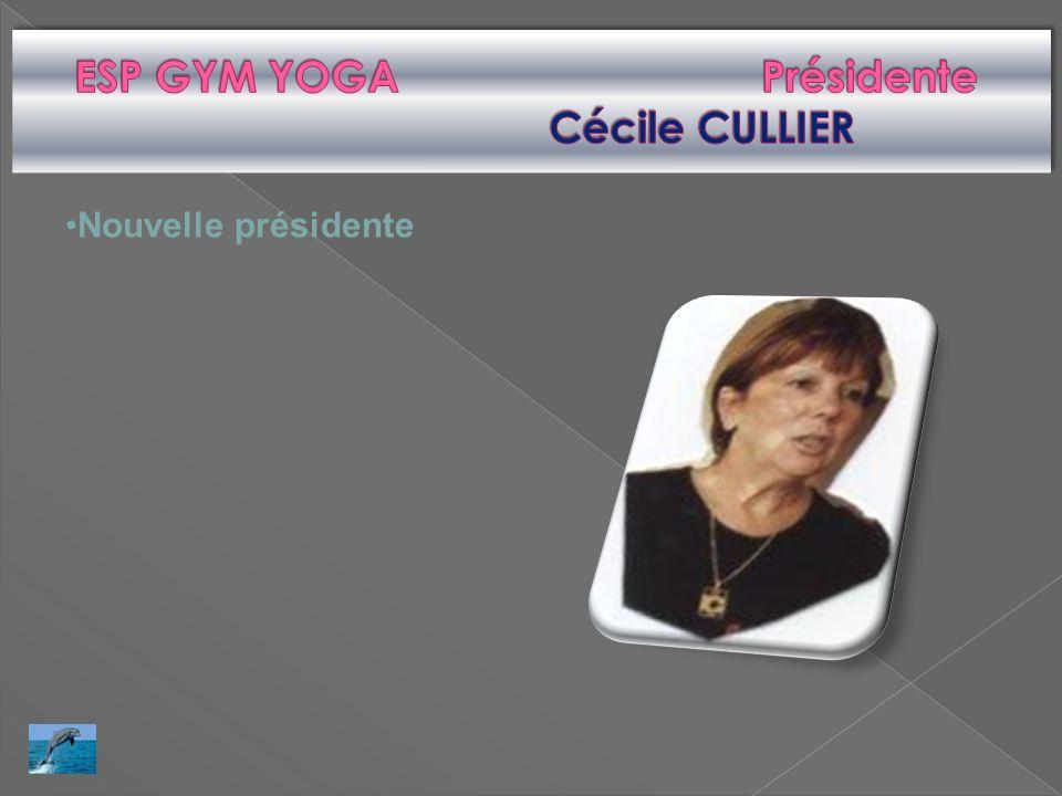 ESP GYM YOGA Présidente Cécile CULLIER
