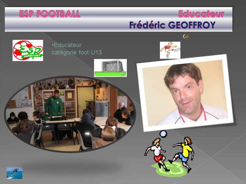 ESP FOOTBALL Educateur Frédéric GEOFFROY