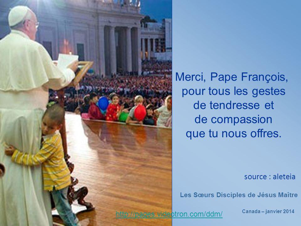 Merci, Pape François, pour tous les gestes de tendresse et