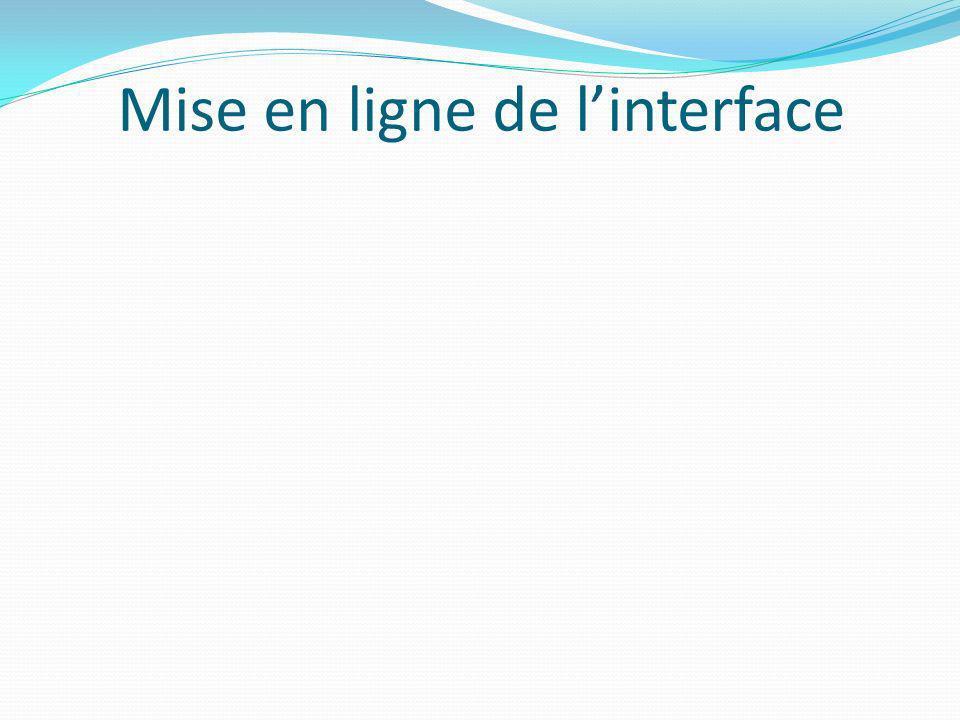 Mise en ligne de l'interface