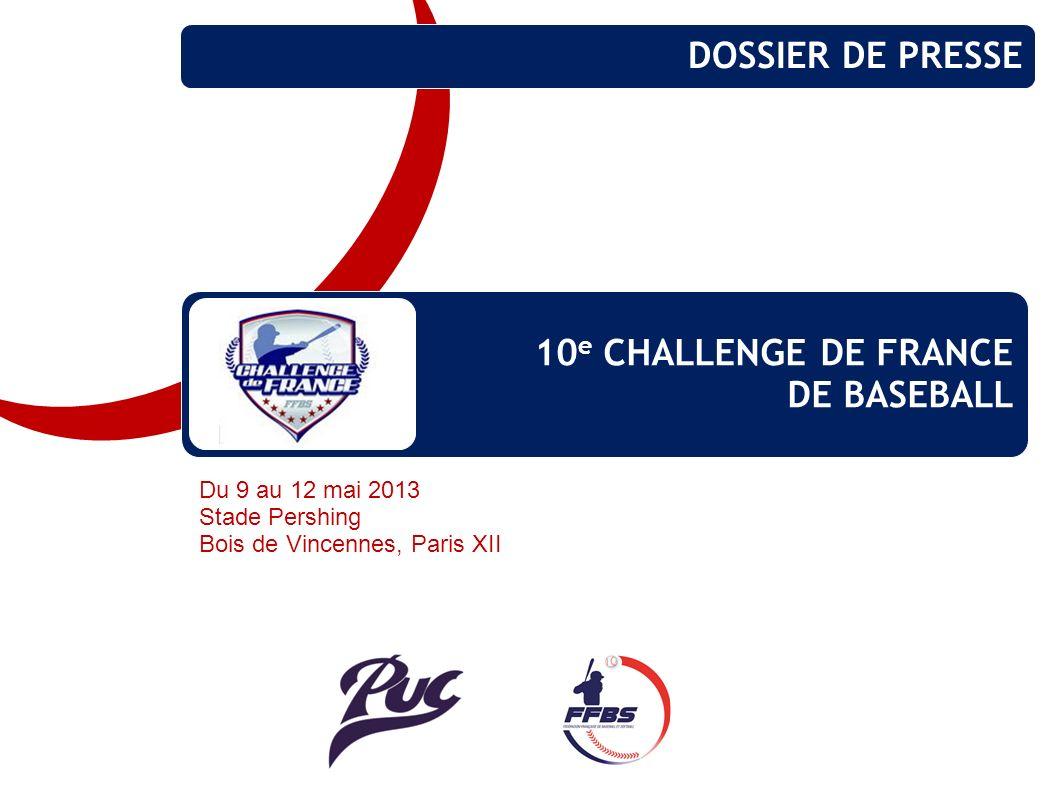 DOSSIER DE PRESSE 10e CHALLENGE DE FRANCE DE BASEBALL