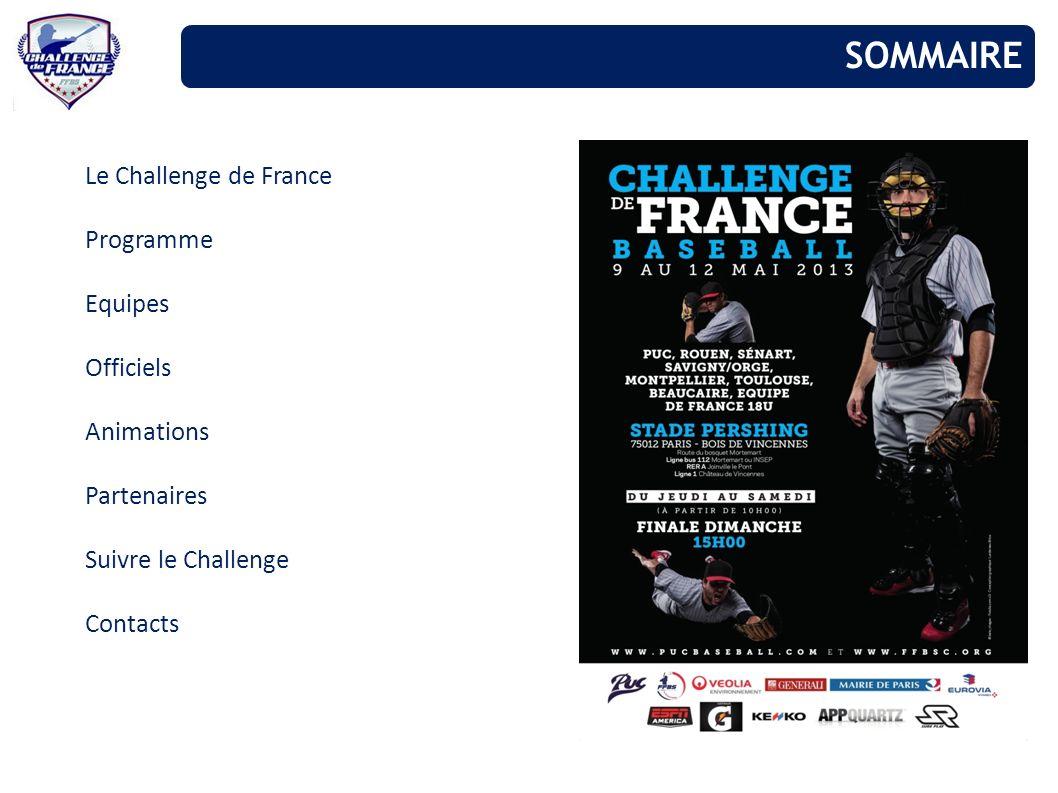 SOMMAIRE Le Challenge de France Programme Equipes Officiels Animations