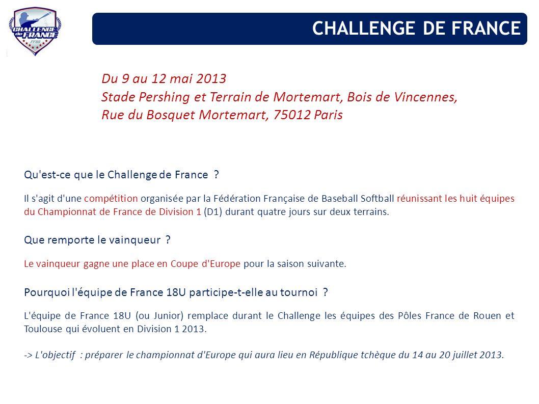 CHALLENGE DE FRANCE Du 9 au 12 mai 2013