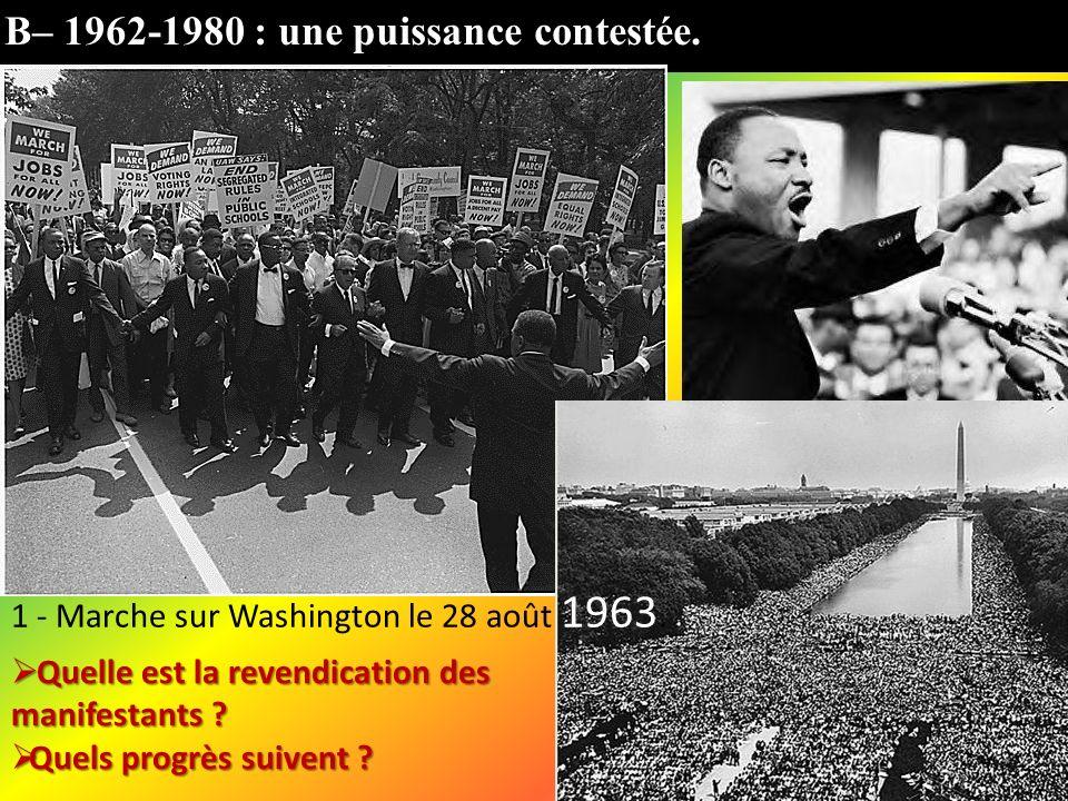 B– 1962-1980 : une puissance contestée.