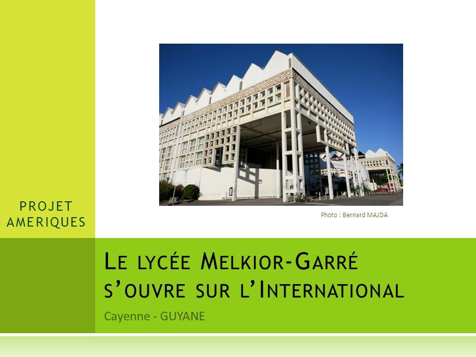 Le lycée Melkior-Garré s'ouvre sur l'International