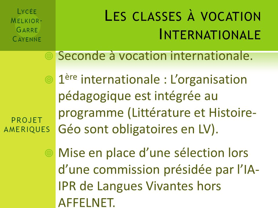 Les classes à vocation Internationale