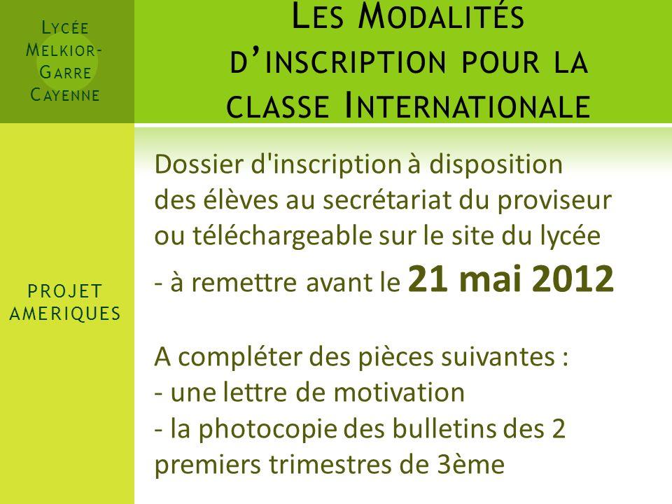 Les Modalités d'inscription pour la classe Internationale