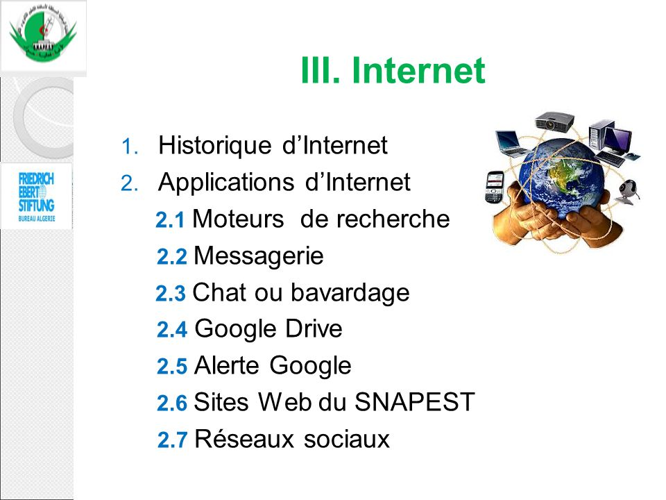 III. Internet Historique d'Internet Applications d'Internet