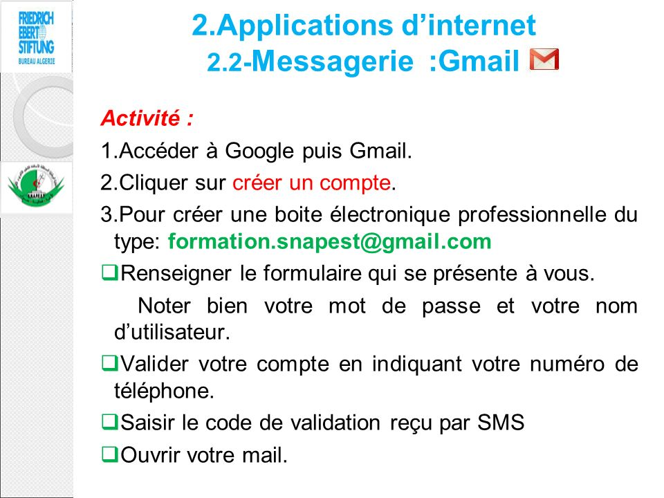 2.Applications d'internet 2.2-Messagerie :Gmail