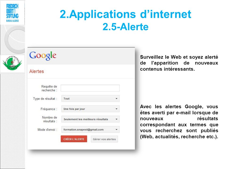 2.Applications d'internet 2.5-Alerte
