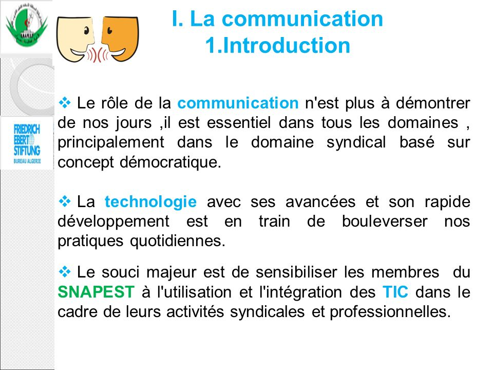 I. La communication 1.Introduction