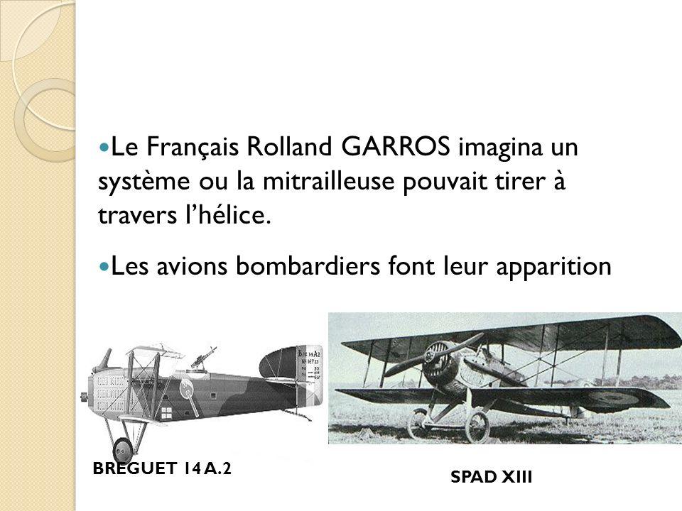 Les avions bombardiers font leur apparition