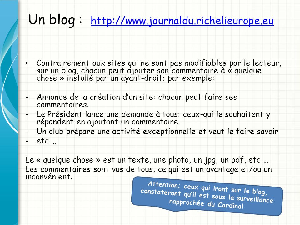 Un blog : http://www.journaldu.richelieurope.eu