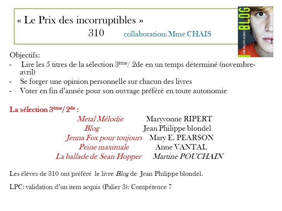 « Le Prix des incorruptibles » 310 collaboration: Mme CHAIS