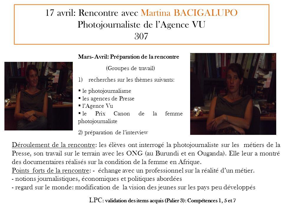 17 avril: Rencontre avec Martina BACIGALUPO Photojournaliste de l'Agence VU 307