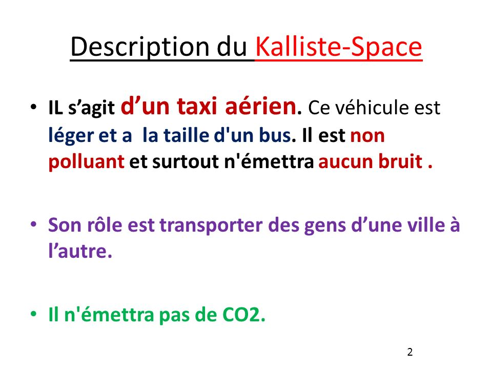 Description du Kalliste-Space