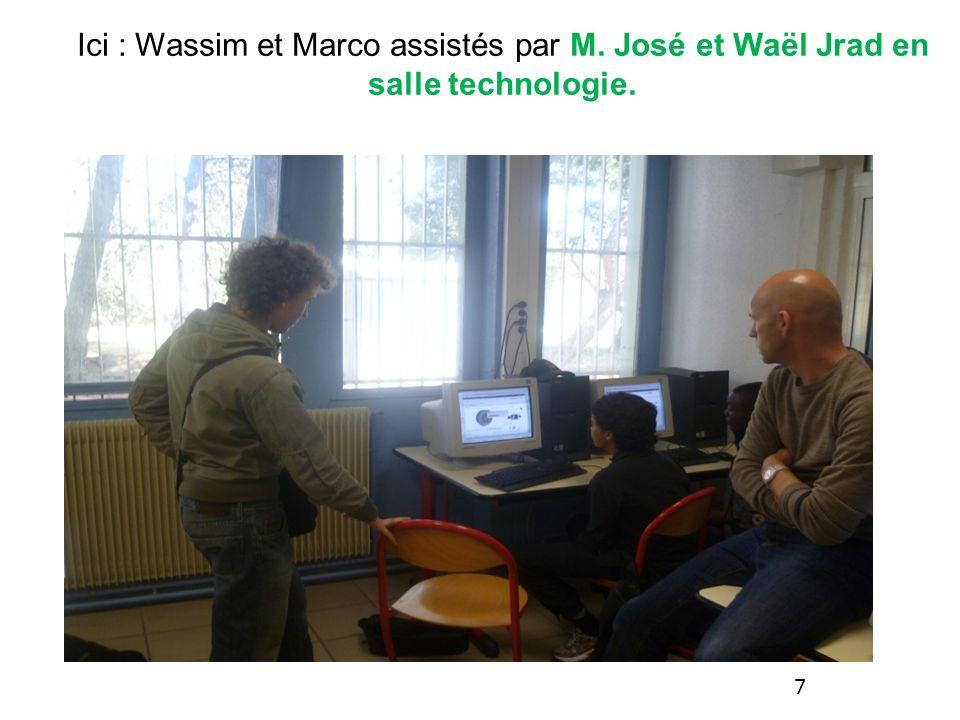 Ici : Wassim et Marco assistés par M