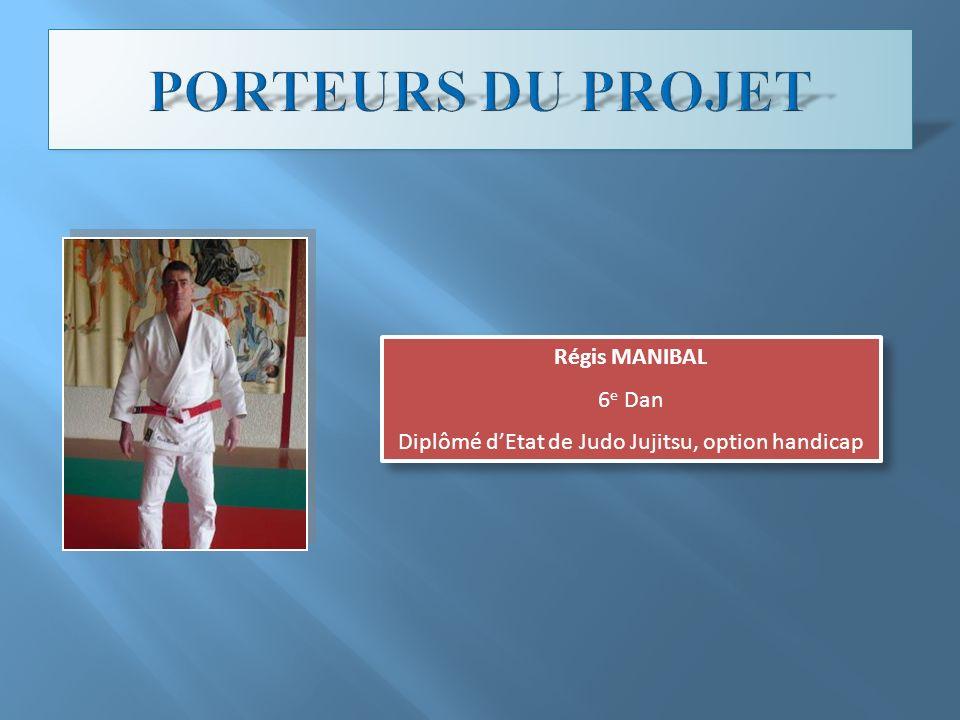 Diplômé d'Etat de Judo Jujitsu, option handicap