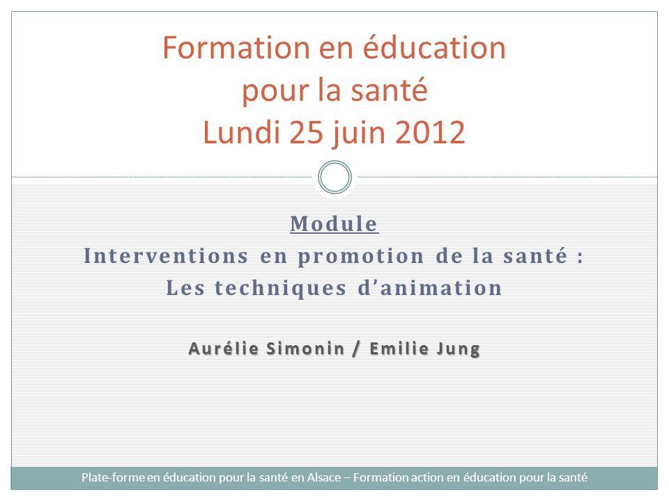 Formation en éducation pour la santé Lundi 25 juin 2012
