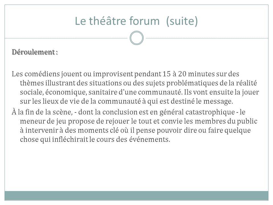 Le théâtre forum (suite)