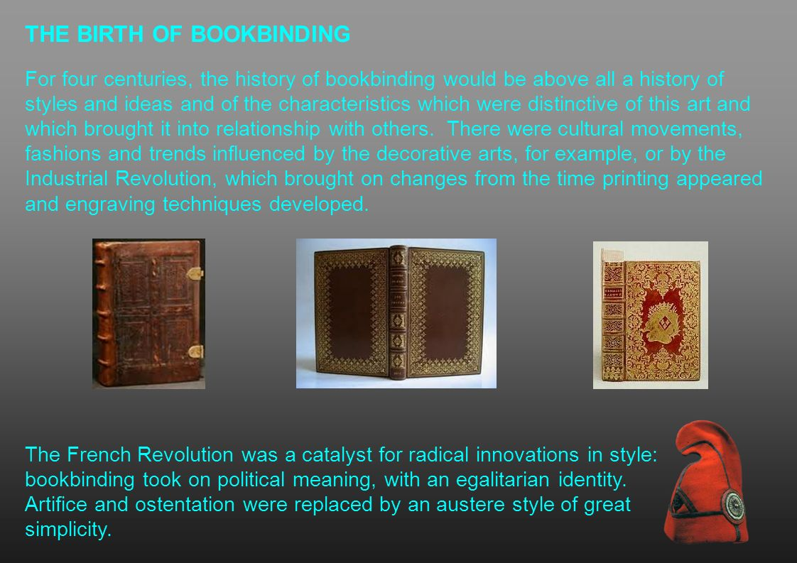 THE BIRTH OF BOOKBINDING
