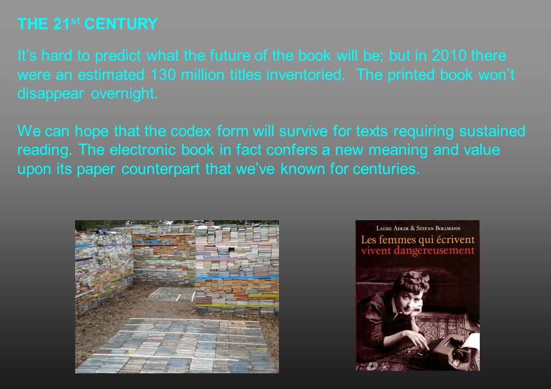 THE 21st CENTURY
