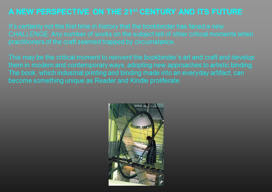 A NEW PERSPECTIVE ON THE 21st CENTURY AND ITS FUTURE