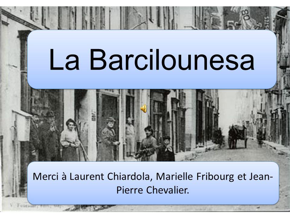 Merci à Laurent Chiardola, Marielle Fribourg et Jean-Pierre Chevalier.
